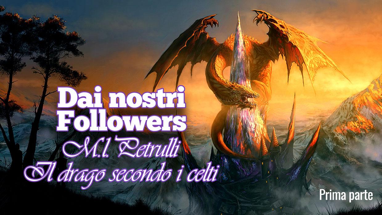 IL DRAGO SECONDO I CELTI di M.L.Petrulli