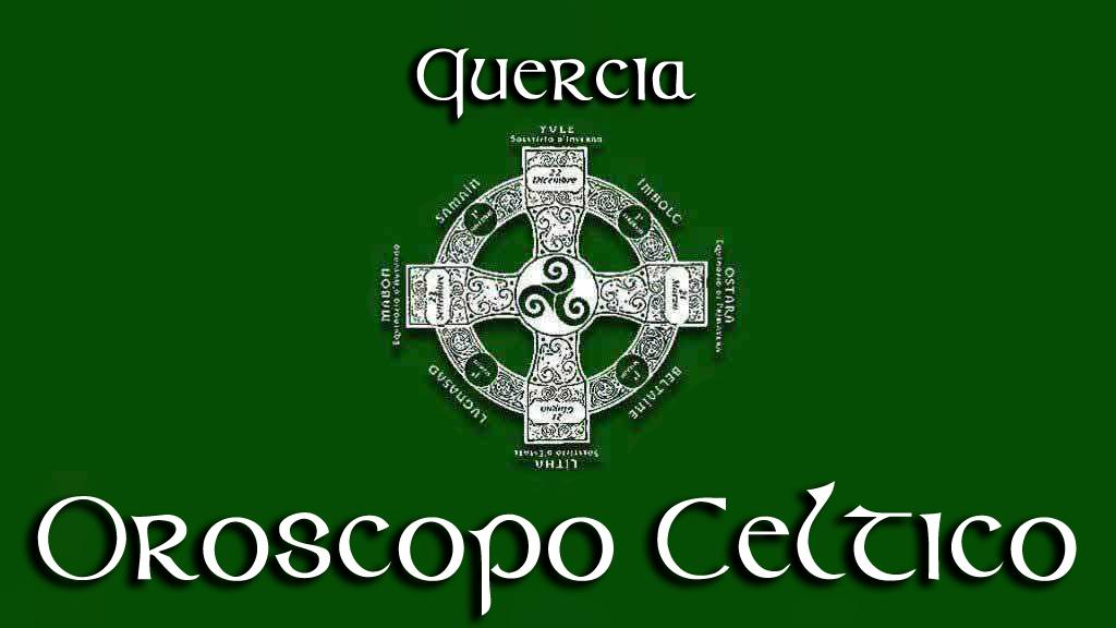 Oroscopo Celtico – Quercia