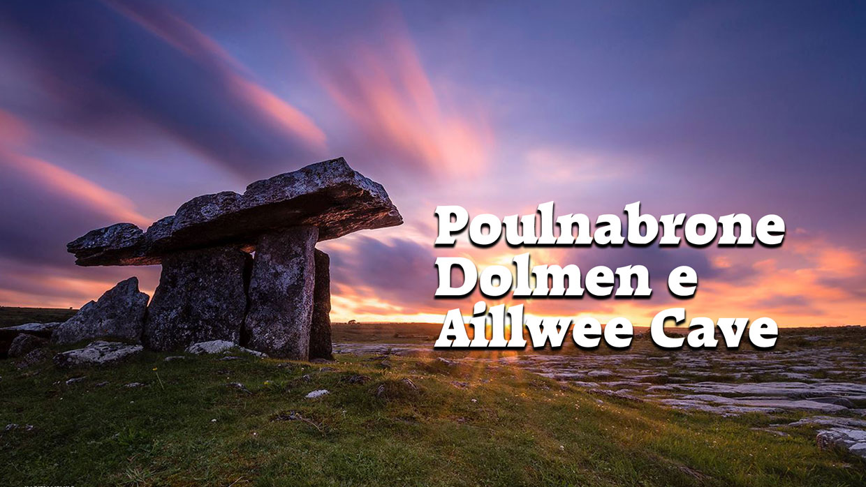 Poulnabrone Dolmen e Aillwee Cave