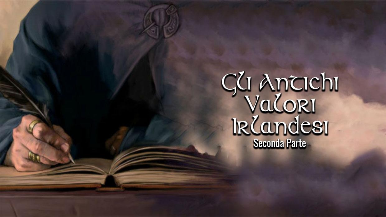 antichi valori irlandesi