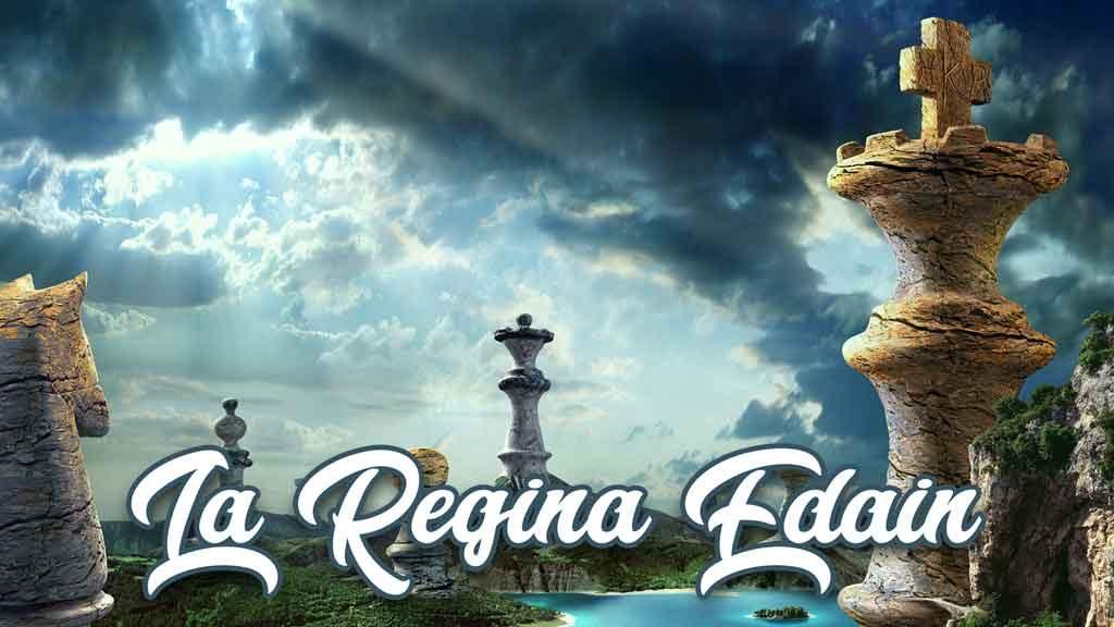 La regina Edain