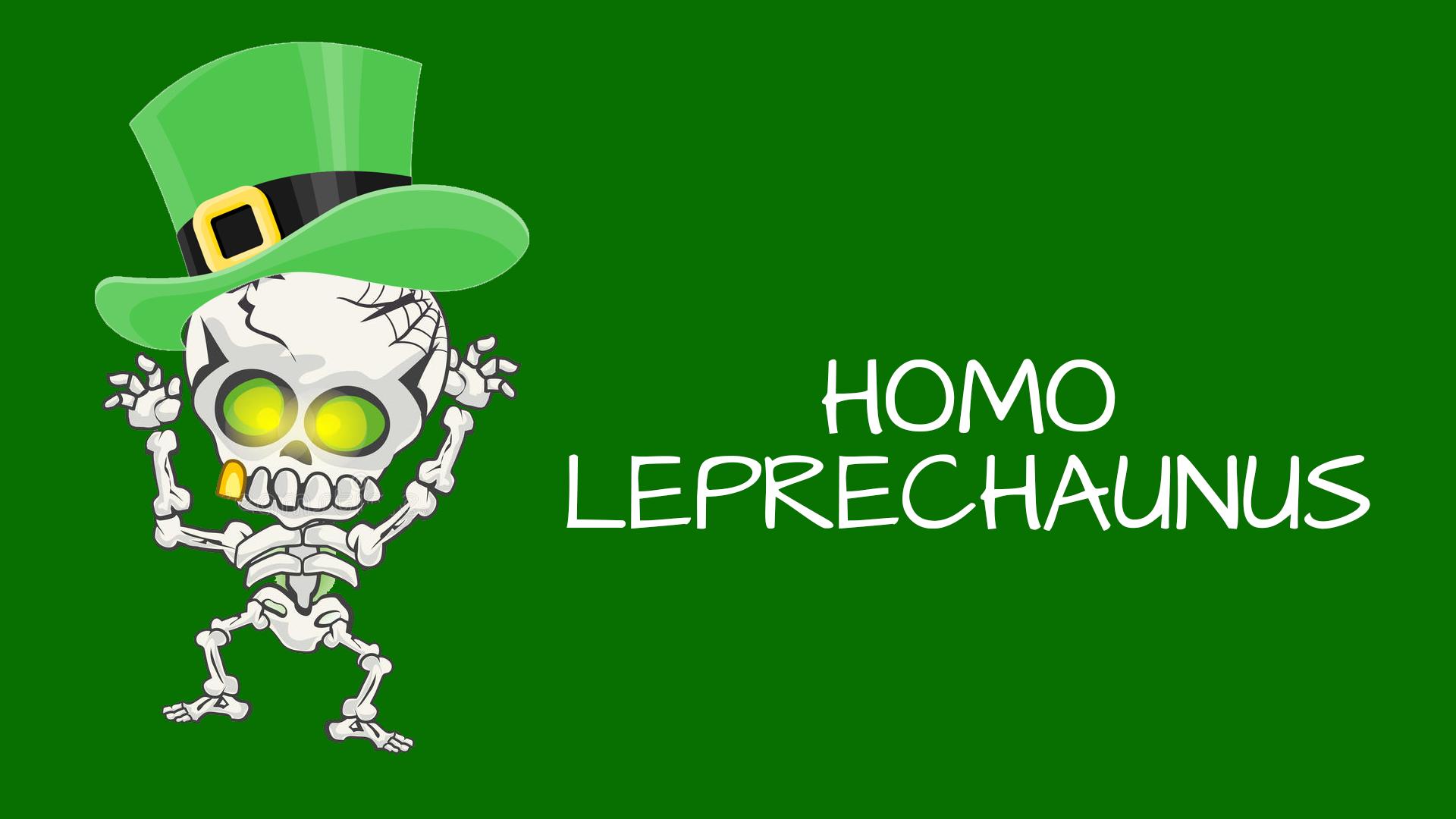 HOMO-LEPRECHAUNUS
