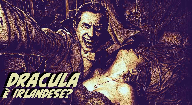 Dracula è Irlandese?
