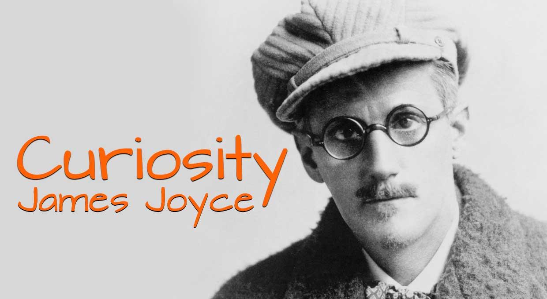 Curiosity – James Joyce