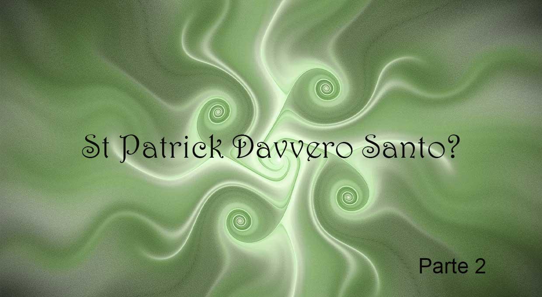 St-Patrick-Davvero-Santo