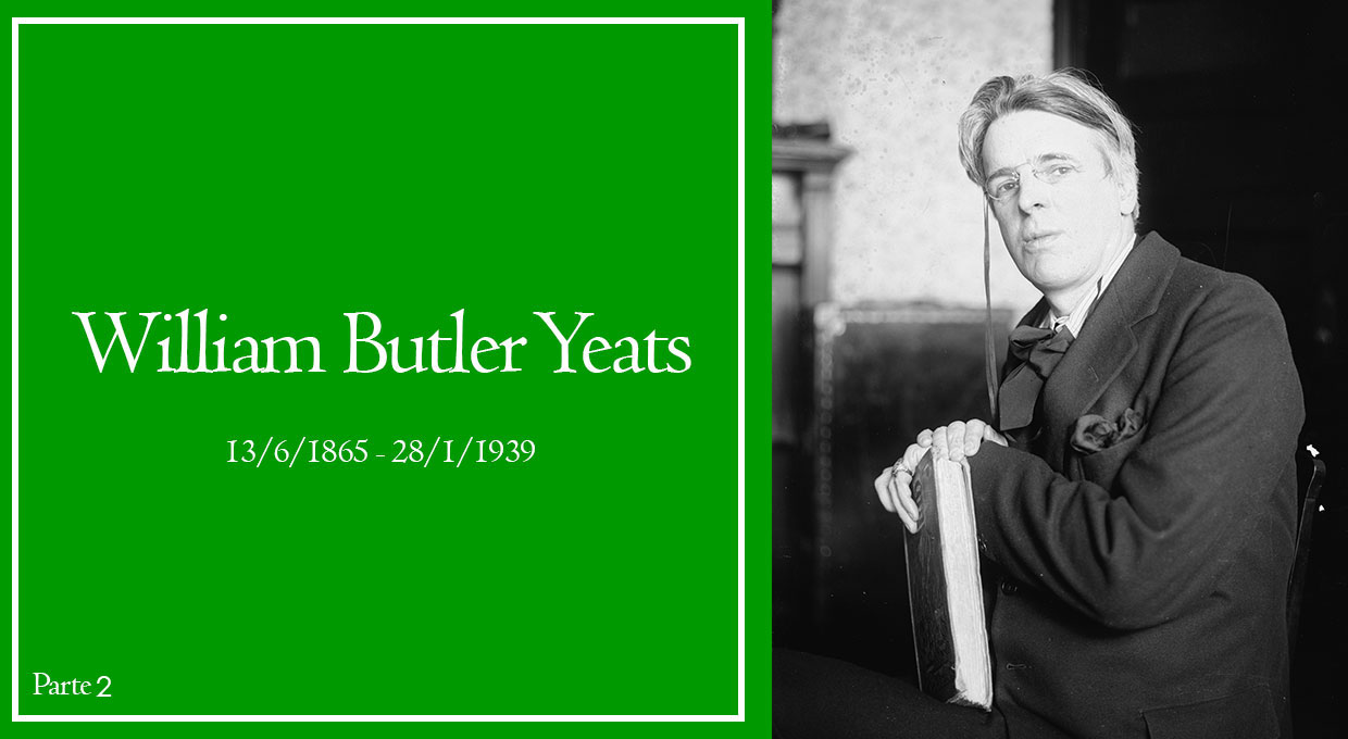 William Butler Yeats – Parte 2