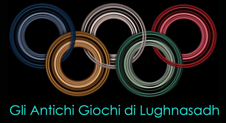 Gli Antichi Giochi di Lughnasadh
