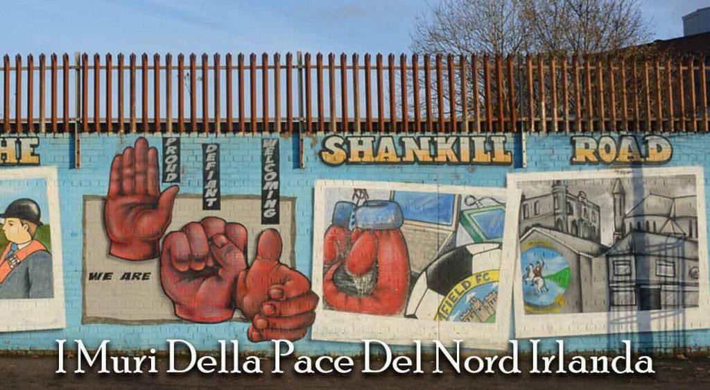I Muri Della Pace Del Nord Irlanda