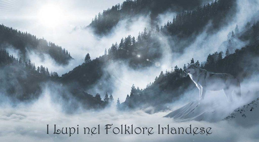 I Lupi nel Folklore Irlandese