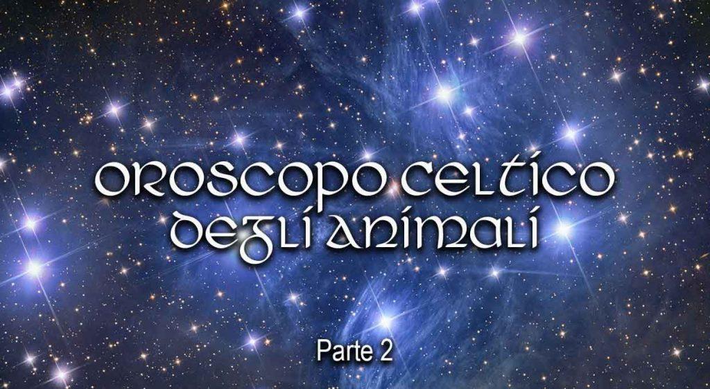 Oroscopo Celtico degli Animali parte 2