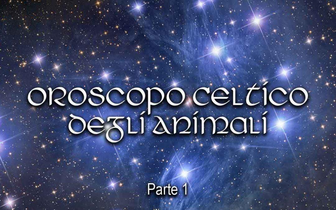 Oroscopo Celtico degli Animali – Parte 1