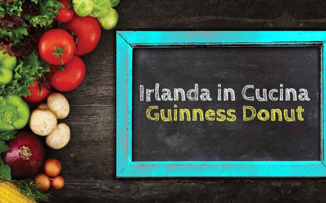 Irlanda in Cucina – Guinness Donut
