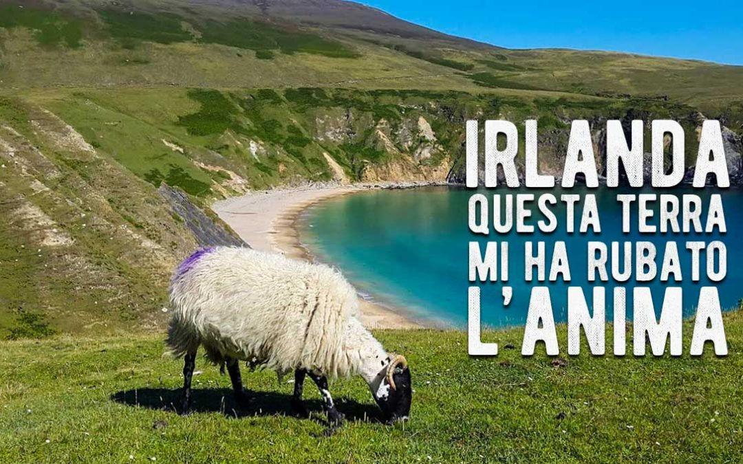 Irlanda, questa terra mi ha rubato l'anima