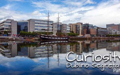 Curiosity – Dublino Segreta – Parte 3