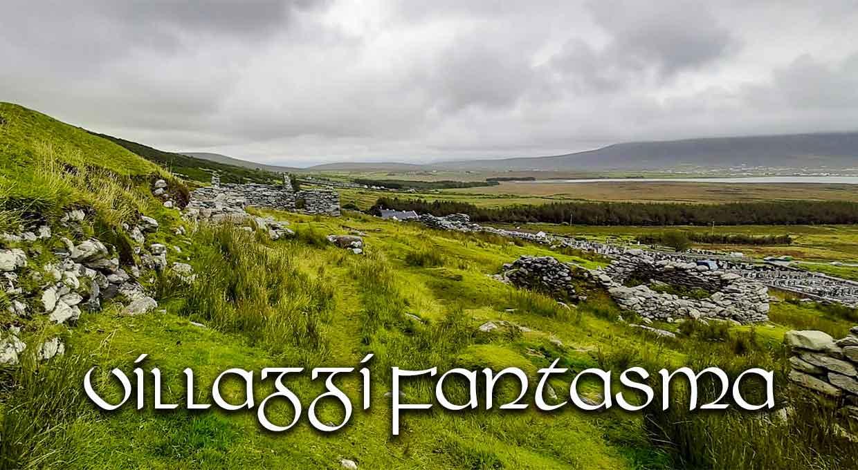 Villaggi-Fantasma Irlanda