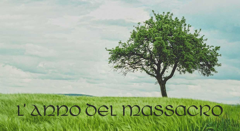 L' Anno del Massacro, carestia